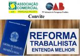 Associação Comercial e OAB promovem discussão sobre reforma trabalhista