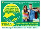 Associação Comercial realiza workshop Empresa amiga do consumidor