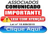 COMUNICADO – LEI 15.659/2015