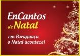 Associação Comercial e Prefeitura preparam EnCantos de Natal e Papai Noel chega segunda-feira em Paraguaçu