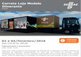 Aberto agendamento visitas Carreta Loja modelo SEBRAE