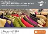 A ACE por meio do PAE - Posto SEBRAE trazem para Paraguaçu o Projeto Comércio de Vestuário.