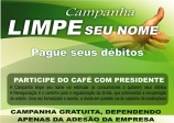 convite CAFÉ COM PRESIDENTE apresentação Campanha GRATUITA Limpe seu Nome